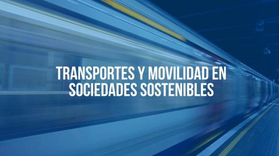 """Transportes y movilidad en sociedades sostenibles"""""""