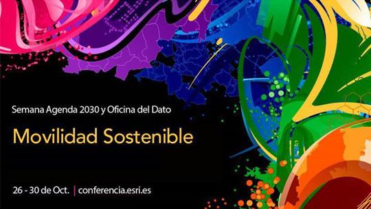 """Conferencia ESRI """"Track de Movilidad Sostenible, Segura y Conectada"""""""